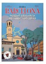 Imatge de la coberta del llibre 'Els sis a Barcelona. Passejant sota la pluja per Sarrià - Sant Gervasi'