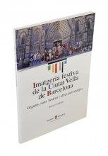Coberta 'Imatgeria festiva de la Ciutat Vella de Barcelona'