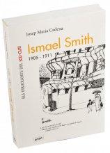 Imatge de la coberta del llibre 'Ismael Smith 1905-1911'