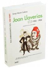 Imatge de la coberta del llibre 'Joan Llaverias (1)' primer volum