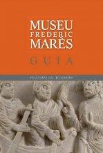 Coberta de la Guia del Museu Frederic Marès. Escultura i col·leccionisme