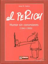 Imatge de coberta del llibre El Perich. Humor sin concesiones