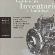 Coberta del llibre Premsa clandestina i de l'exili a l'hemeroteca l'Arxiu d'Història de la Ciutat