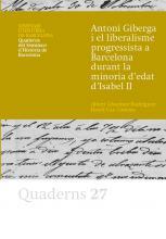Coberta del llibre Antoni Giberga i el liberalisme polític a Barcelona durant la minoria d'edat d'Isabel II