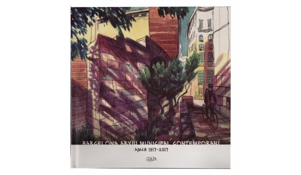 Imatge de la coberta del llibre 'Barcelona Arxiu Municipal Contemporani'