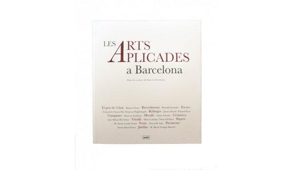 Imatge de la coberta del llibre 'Les arts aplicades a Barcelona'