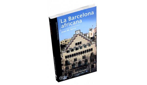 Imatge de la coberta del llibre 'La Barcelona africana'
