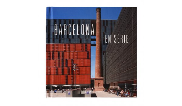 Imatge de la coberta del llibre 'Barcelona en sèrie'