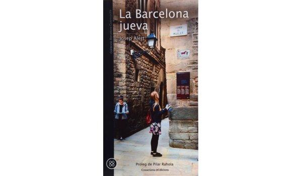 Imatge de la coberta del llibre 'La Barcelona jueva', on es veu una noia al carrer de Sant Domènec de Barcelona, que forma part de El Call