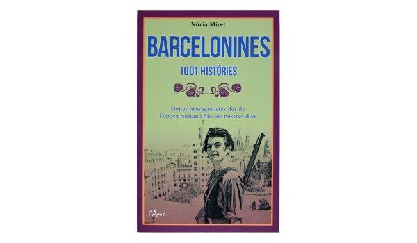 Imatge de la coberta del llibre 'Barcelonines. 1001 històries'
