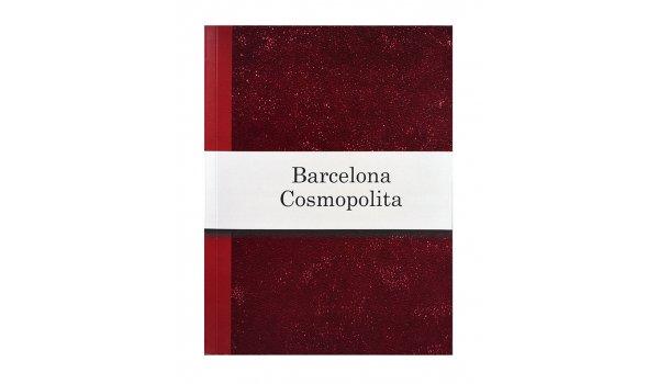 Imatge de la coberta del llibre 'Barcelona cosmopolita'