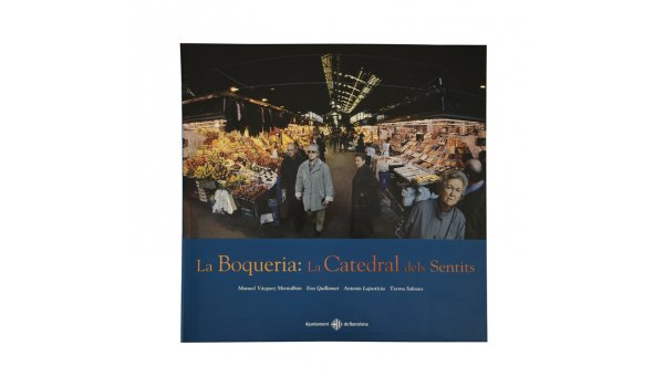 Coberta 'La Boqueria: la Catedral dels Sentits'