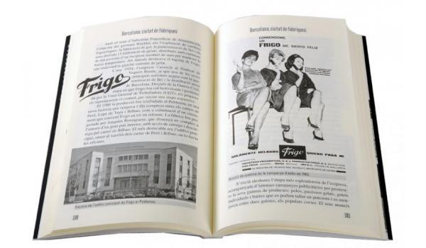 Imatge pàgines interiors 'Barcelona, ciutat de fàbriques' on es veuen anuncis i fotografia de la fàbrica de gelats  Frigo