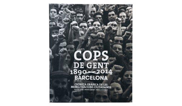 Imatge de la coberta del llibre 'Cops de Gent 1890-2014', fotografia de Pérez de Rozas (AFB)