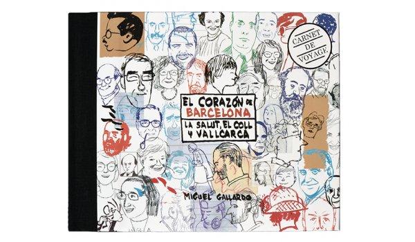 Imatge de la coberta del llibre 'El corazón de Barcelona. La Salut, el Coll y Vallcarca'