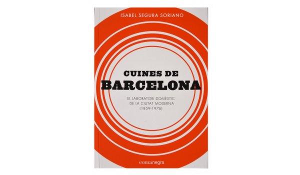 Imatges de la coberta del llibre 'Cuines de Barcelona'