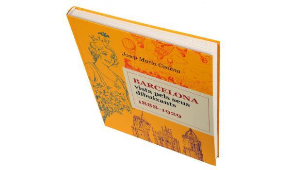 Imatge de la coberta del llibre 'Barcelona vista pels seus dibuixants 1888-1929' on es veu l'amplada del seu llom