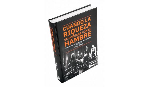 Imatge de la coberta del llibre 'Cuando la riqueza se codeaba con el hambre'