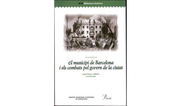 Coberta del llibre El municipi de ÇBarcelona i els combats pel govern de la ciutat