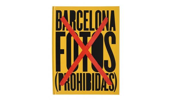 Imatge de la coberta del llibre 'Barcelona fotos prohibides'