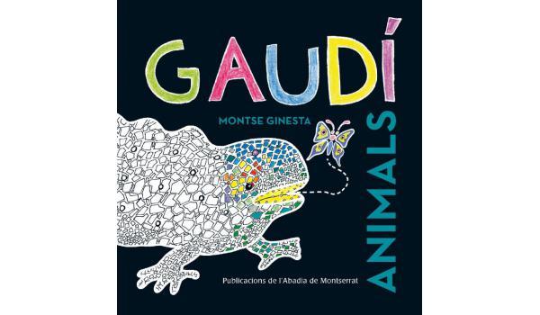 Imatge de la coberta del llimre 'Gaudí Animals' amb la imatge d'un dels dracs del Parc Güell dibuixat
