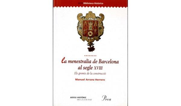 Coberta del llibre La menestralia de Barcelona al segle XVIII