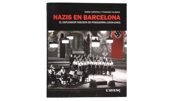 Imatge de la coberta del llibre 'Nazis en Barcelona'
