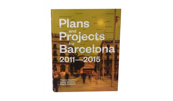 Coberta Plans and Projects for Barcelona 2011-2015