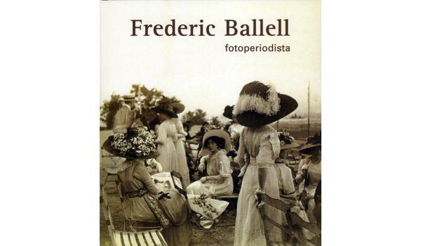 Coberta del llibre Frederic Ballell fotoperiodista