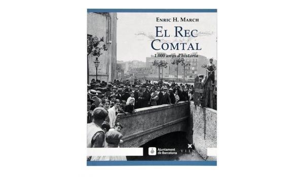 Imatge de la coberta del llibre 'El Rec Comtal'