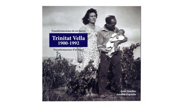 Imatge de la coberta del llibre 'Trinitat Vella 1900-1992'