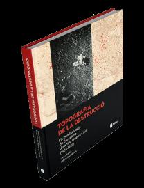 Topografia de la destrucció