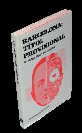 Imatge de la coberta del llibre 'Barcelona: títol provisional'