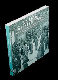 Imatge de la coberta del llibre 'La Lira. 150 anys fent poble'