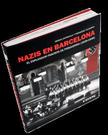 Imatge de la coberta del llibre 'Nazis a Barcelona'