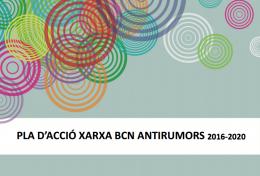 Pla d'acció de la Xarxa BCN Antirumors 2016-2020