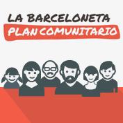 La Barceloneta plan comunitario