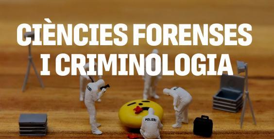 Ciències forenses i criminologia