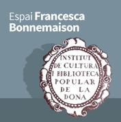 Espai Francesca Bonnemaison