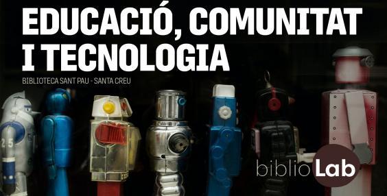 Bibliolab: educació, comunitat i tecnologia