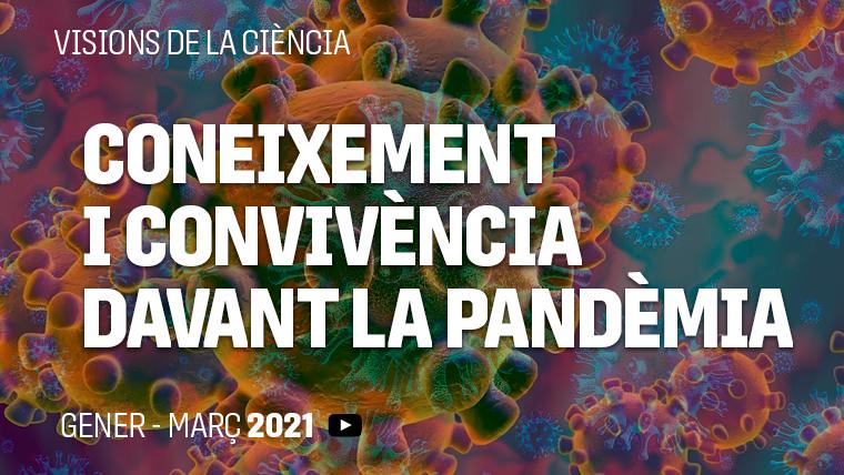 Coneixement i convivència durant la pandèmia