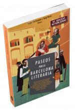 Paseos por la Barcelona literaria - Antonio Lajusticia
