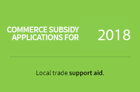 Commerce subsidy aplications for 2018. Local trade support aid