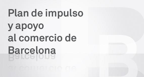 Plan de impulso y apoyo al comercio de Barcelona