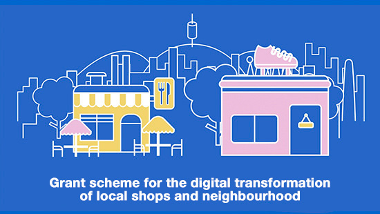 Grant scheme for the digital transformation of local shops and neighbourhood restaurants