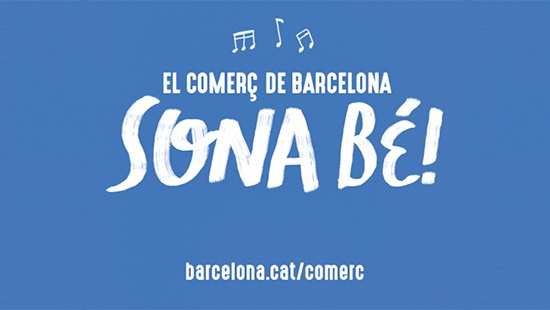 "The ""Barcelona commerce sounds good"" campaign"
