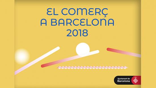 Informe de comerç de Barcelona 2018
