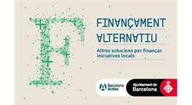 Finançament Alternatiu: Altres solucions per finançar iniciatives locals