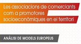 """Estudi """"Les associacions de comerciants com a promotores socioeconòmiques en el territori"""""""