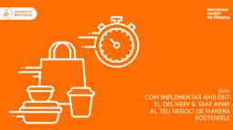 """Guia """"Com implementar amb èxit el delivey & take away al teu negoci de manera sostenible"""